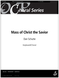 Mass of Christ the Savior [Choral Songbook]