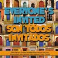 Everyone's Invited/Son Todos Invitados [CD]