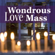 Wondrous Love Mass [MP3 Album]