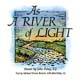 As a River of Light [CD]