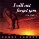 I Will Not Forget You, Volume 2 [CD]
