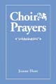 Choir Prayers [Book Softcover]