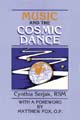 Music and the Cosmic Dance [Book Softcover]