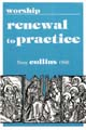 Worship Renewal to Practice [Book Softcover]