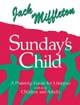 Sunday's Child (A Planning Guide) [Book Softcover]