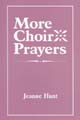 More Choir Prayers [Book Softcover]