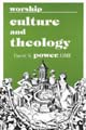 Worship Culture and Theology [Book Softcover]