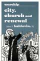 Worship City Church and Renewal [Book Softcover]