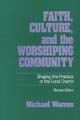 Faith Culture and the Worship [Book Softcover]