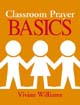 Classroom Prayer Basics [Book Softcover]