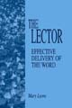 The Lector: Effective Delivery of the Word [Book Softcover]