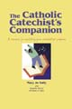 The Catholic Catechist's Companion [Book Softcover]