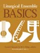 Liturgical Ensemble Basics [Book Softcover]