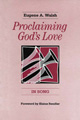 Proclaiming God''s Love in Song [Book Softcover]