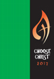 Choose Christ 2017 [Assembly Edition]