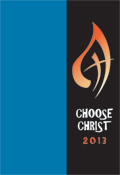 Choose Christ 2013 [Assembly Edition]