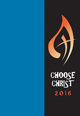 Choose Christ 2016 [Assembly Edition]